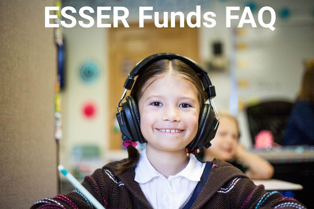 ESSER Funds FAQ